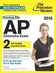 Cracking the AP Chemistry Exam, 2015 Edition 1st Edition 9780804125123 0804125120