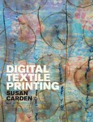 Digital Textile Printing 1st Edition 9781472535689 1472535685