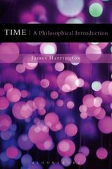 Time: A Philosophical Introduction 1st Edition 9781472506474 1472506472