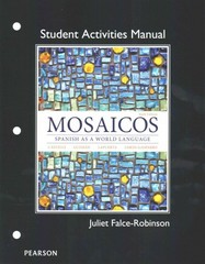 Student Activities Manual for Mosaicos 6th Edition 9780205247967 0205247962