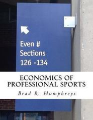 Economics of Professional Sports 1st Edition 9780615909356 0615909353