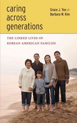 Caring Across Generations 1st Edition 9780814769997 0814769993