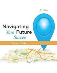 Navigating Your Future Success 2nd Edition 9780321885982 0321885988