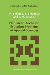 Nonlinear Stochastic Evolution Problems in Applied Sciences 0 9789401048033 9401048037