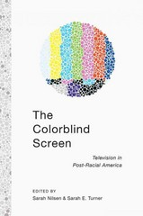 The Colorblind Screen 1st Edition 9781479891535 1479891533