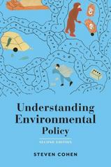 Understanding Environmental Policy 2nd Edition 9780231167758 023116775X