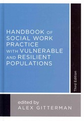 Handbook of Social Work Practice with Vulnerable and Resilient Populations 3rd Edition 9780231163620 0231163622