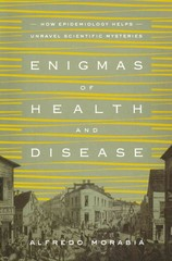 Enigmas of Health and Disease 1st Edition 9780231168854 0231168853