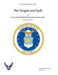Air Force Handbook AFH 33-337 the Tongue and Quill and Air Force Manual AFM 33-326 Communications and Information 25 November 2011 1st Edition 9781490914862 1490914862