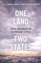 One Land, Two States 1st Edition 9780520279131 0520279131