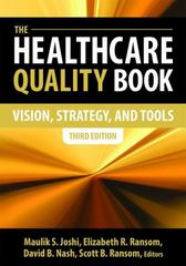 The Healthcare Quality Book 3rd Edition 9781567935905 1567935907