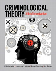Criminological Theory 4th Edition 9780133512373 0133512371