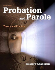 Probation and Parole 12th Edition 9780133483703 0133483703