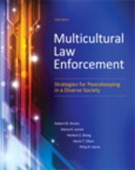 Multicultural Law Enforcement 6th Edition 9780133483307 0133483304