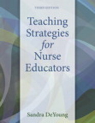Teaching Strategies for Nurse Educators 3rd Edition 9780133565232 0133565238