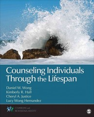 Counseling Individuals Through the Lifespan 1st Edition 9781452217949 1452217947