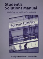Student's Solutions Manual for Business Statistics 3rd Edition 9780321939401 0321939409