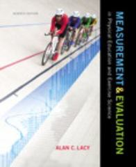 Measurement and Evaluation in Physical Education and Exercise Science 7th Edition 9780321935168 0321935160