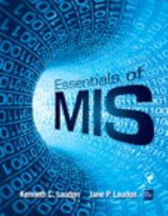 Essentials of MIS 11th Edition 9780133576849 0133576841
