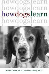 How Dogs Learn 1st Edition 9781630260392 1630260398