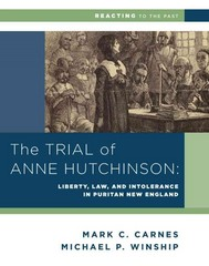 The Trial of Anne Hutchinson 1st Edition 9780393937336 039393733X