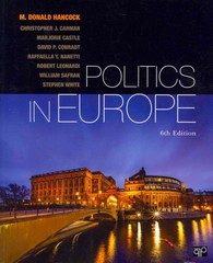 Politics in Europe 6th Edition 9781452241463 1452241465