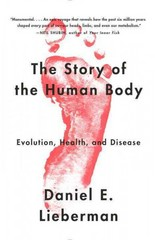 The Story of the Human Body 1st Edition 9780307741806 030774180X