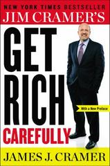 Jim Cramer's Get Rich Carefully 1st Edition 9780142181386 0142181382