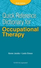 Quick Reference Dictionary for Occupational Therapy 6th Edition 9781617116469 1617116467