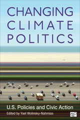 Changing Climate Politics 1st Edition 9781483311692 1483311694