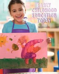 Early Childhood Education Today with Enhanced Pearson eText -- Access Card Package 13th Edition 9780133830873 013383087X