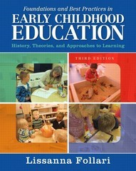 Foundations and Best Practices in Early Childhood Education 3rd Edition 9780133830910 0133830918