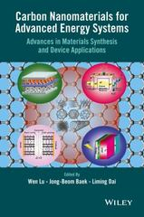 Carbon Nanomaterials for Advanced Energy Systems 1st Edition 9781118580783 1118580788