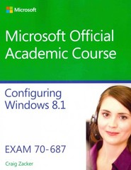 70-687 Configuring Windows 8.1 1st Edition 9781118882689 1118882687