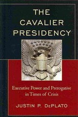 The Cavalier Presidency 1st Edition 9780739188842 0739188844