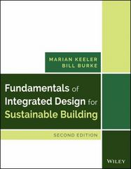 Fundamentals of Integrated Design for Sustainable Building 2nd Edition 9781118881910 1118881915
