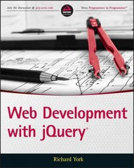 Web Development with jQuery 2nd Edition 9781118866078 111886607X