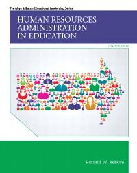 Human Resources Administration in Education 10th Edition 9780133351934 0133351939