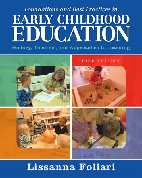 Foundations and Best Practices in Early Childhood Education 3rd Edition 9780133564440 0133564444