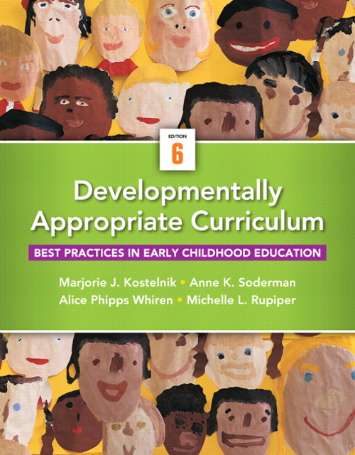 Developmentally Appropriate Curriculum 6th Edition 9780133351774 0133351777