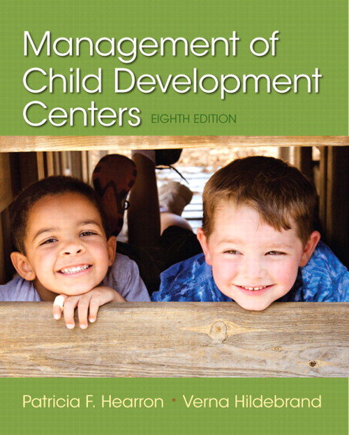 Management of Child Development Centers 8th Edition 9780133572247 0133572242