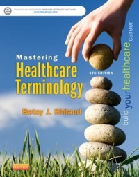 Mastering Healthcare Terminology 5th Edition 9780323298582 0323298583