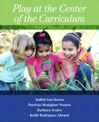 Play at the Center of the Curriculum 6th Edition 9780133461848 013346184X