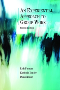 An Experiential Approach to Group Work 2nd Edition 9781943137039 194313703X