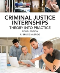 Criminal Justice Internships 8th Edition 9780323298841 0323298842