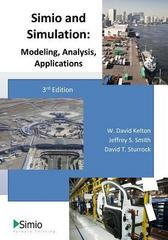 Simio and Simulation 3rd Edition 9781492116424 1492116424