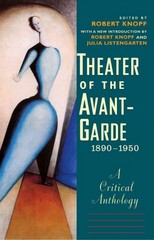 Theater of the Avant-Garde, 1890-1950 1st Edition 9780300210545 030021054X