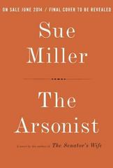 The Arsonist 1st Edition 9780307594792 0307594793
