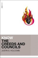 Know the Creeds and Councils 1st Edition 9780310515098 0310515092