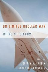 On Limited Nuclear War in the 21st Century 1st Edition 9780804790895 0804790892